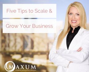 179 – 5 Tips to Scale and Grow Your Business